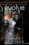 Evolve 2: Vampire Stories of the Future Undead (Otherworld Stories #10.1)