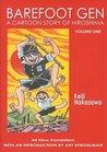 Barefoot Gen, Volume One: A Cartoon Story of Hiroshima