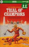 Trial of Champions (Fighting Fantasy, #21)