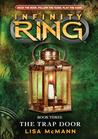 The Trap Door (Infinity Ring, #3)