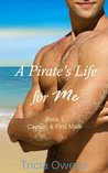 Captain and First Mate (A Pirate's Life for Me, #1)