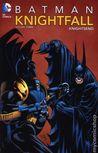 Batman: Knightfall, Vol. 3: KnightsEnd