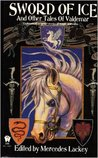 Sword of Ice and Other Tales of Valdemar (Tales of Valdemar #1)