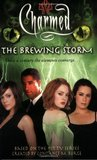 The Brewing Storm (Charmed, #25)