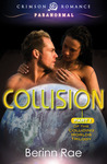 Collision (Colliding Worlds Trilogy, #1)