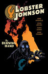 Lobster Johnson, Vol. 2: The Burning Hand