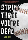 Strike Three, You're Dead (Lenny & the Mikes, #1)