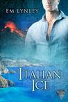 Italian Ice (Precious Gems, #2)