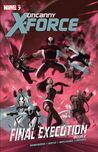 Uncanny X-Force, Volume 7: Final Execution, Book 2