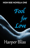 Fool for Love (High Rise, #1)