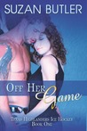 Off Her Game (Texas Highlanders Ice Hockey, #1)