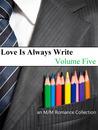 Love Is Always Write: Volume Five