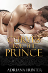 Curves for the Prince (Plus Size Loving, #12)