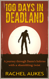 100 Days in Deadland (Deadland Saga, #1)