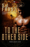 To the Other Side (Terra, #1)