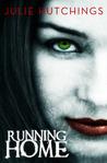 Running Home (The Shinigami Vampires, #1)