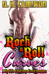 Rock & Roll Curves (Rock & Roll Curves, #1)
