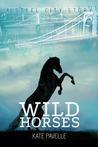 Wild Horses (Steel City, #1)