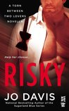 Risky (Torn Between Two Lovers #2)
