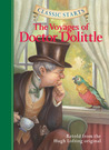 The Voyages of Doctor Dolittle (Classic Starts Series)