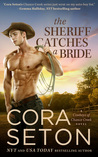 The Sheriff Catches a Bride (The Cowboys of Chance Creek, #5)