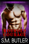 Wounded Courage (Lucky Thirteen, #2)