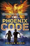 The Phoenix Code (Secrets of the Tombs, #1)