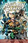 Aquaman and the Others, Volume 1: Legacy of Gold