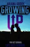 Growing Up (My Wattpad Love, #2)