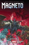 Magneto, Volume 2: Reversals