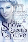 The Snow Queen's Captive (Once Upon a Time Travel, #3)