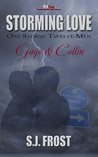 Gage & Collin (Storming Love: One Storm, Twelve Men, #1)