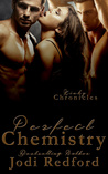 Perfect Chemistry (Kinky Chronicles, #1)
