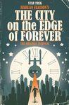 Star Trek: Harlan Ellison's The City on the Edge of Forever: The Original Teleplay