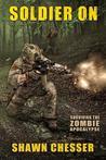 Soldier on (Surviving the Zombie Apocalypse, #2)