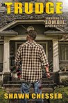 Trudge (Surviving the Zombie Apocalypse, #1)