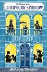 The Mystery of the Clockwork Sparrow (The Sinclair's Mysteries #1)