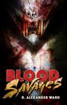 Blood Savages: A Blackguards Novel