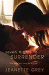 Seven Nights to Surrender (Art of Passion, #1)