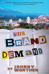 The Brand Demand