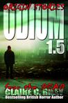 Odium 1.5 (The Dead Saga, #1.5)