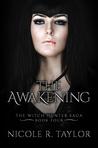 The Awakening (Witch Hunter Saga #4)