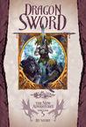 Dragon Sword (Dragonlance: The New Adventures, #5)