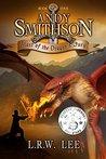 Blast of the Dragon's Fury (Andy Smithson, #1)