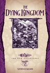 The Dying Kingdom (Dragonlance: The New Adventures, #2)