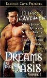 Ellora's Cavemen: Dreams of the Oasis Volume I