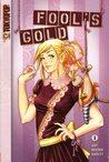 Fool's Gold, Vol. 1