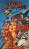 Against the Wind (Elfquest: The Blood of Ten Chiefs, #4)