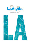 Writing Los Angeles: A Literary Anthology (Library of America)