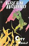 Green Arrow, Vol. 5: City Walls